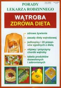 Wątroba Zdrowa dieta Porady lekarza rodzinnego Praca zbiorowa