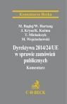 Dyrektywa Parlamentu Europejskiego i Rady 2014/24/UE w sprawie zamówień Hartung Wojciech, Bagłaj Michał, Michalczyk Tomasz, Wojciechowski Michał, Krysa, Kuźma Katarzyna