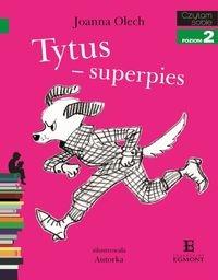 Czytam sobie Tytus superpies Olech Joanna