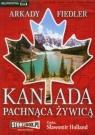 Kanada pachnąca żywicą  (Audiobook) Fiedler Arkady