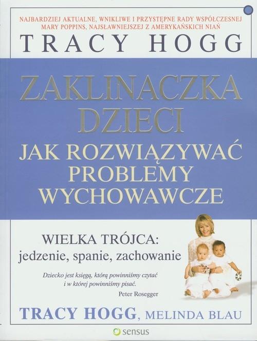 Zaklinaczka dzieci Hogg Tracy, Blau Melinda