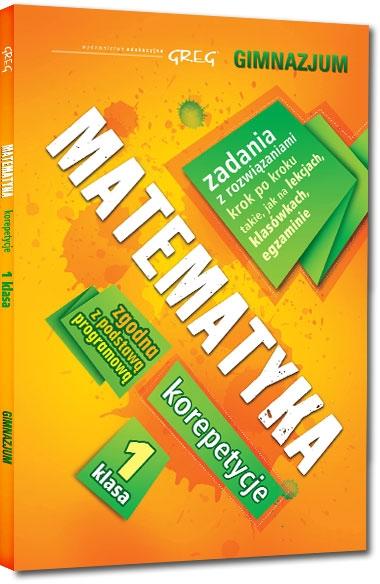 Matematyka - korepetycje - gimnazjum, klasa 1 Zofia Daszczyńska, Roman Gancarczyk
