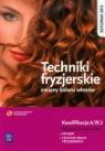 Techniki fryzjerskie zmiany koloru włosów Podręcznik do nauki zawodu