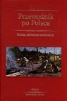 Przewodnik po Polsce Polska północno-wschodnia