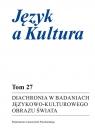 Diachronia w badaniach językowo-kulturowego obrazu świata