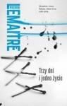 Trzy dni i jedno życie Pierre Lemaitre