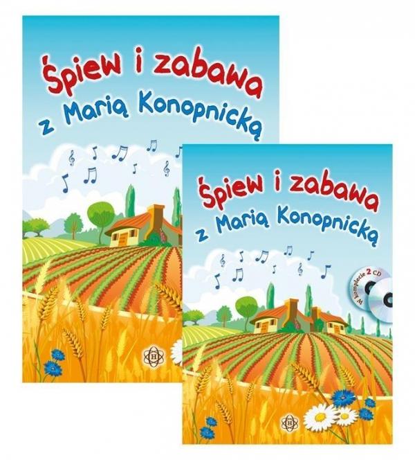 Śpiew i zabawa z Marią Konopnicką + 2CD