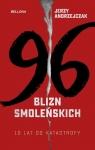 96 blizn - 10 lat od katastrofy smoleńskiej Andrzejczak Jerzy