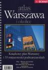 Warszawa i okolice AtlasKsiążkowy plan Warszawy i 33 miejscowości