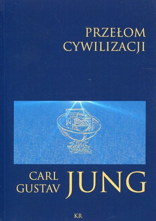 Przełom cywilizacyjny Jung Carl Gustav