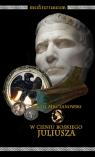 W cieniu boskiego Juliusza