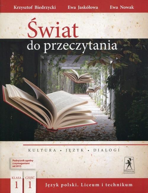 Świat do przeczytania 1 Podręcznik Część 1 Biedrzycki Krzysztof, Jaskółowa Ewa, Nowak Ewa