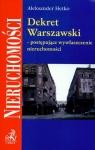 Dekret Warszawski postępujące wywłaszczenie nieruchomości Hetko Aleksander