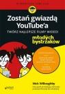 Zostań gwiazdą YouTube''a Twórz najlepsze filmy wideo!