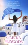 Grecka przygoda wydanie kieszonkowe Penny Jordan, Sarah Mogran, Chantelle Shaw