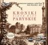Kroniki Paryskie  (Audiobook) Witt Piotr