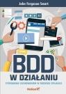 BDD w działaniu Sterowanie zachowaniem w rozwoju aplikacji