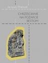 Chrześcijanie na pożarcie bestiom Wspomnienia ze świętej wojny, Rhétoré Jacques