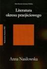Literatura okresu przejściowego 1975-1996