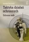Taktyka działań ochronnych Ochrona osób Kaczyński Jarosław
