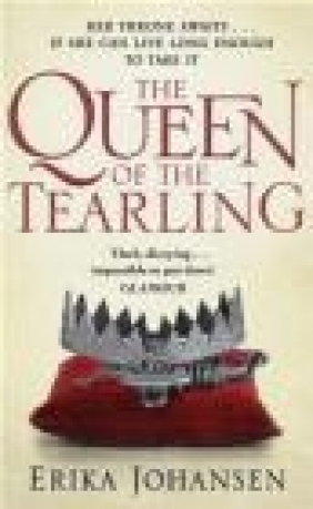 The Queen of the Tearling Erika Johansen