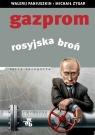 Gazprom Rosyjska broń