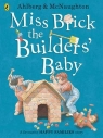 Miss Brick the Builders' Baby Ahlberg Allan