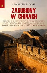 Zagubiony w Chinach (Uszkodzona okładka) Troost Maarten J.