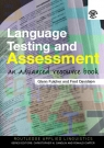 Language Testing and Assessment: An Advanced Resource Book Glenn Fulcher, Fred Davidson