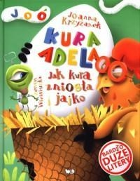 Jak kura zniosła jajko Joanna Krzyżanek