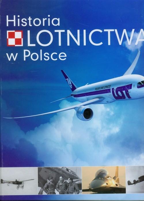 Historia lotnictwa w Polsce Bondaryk Paweł, Gruszczyński Jerzy, Kłosowski Mariusz