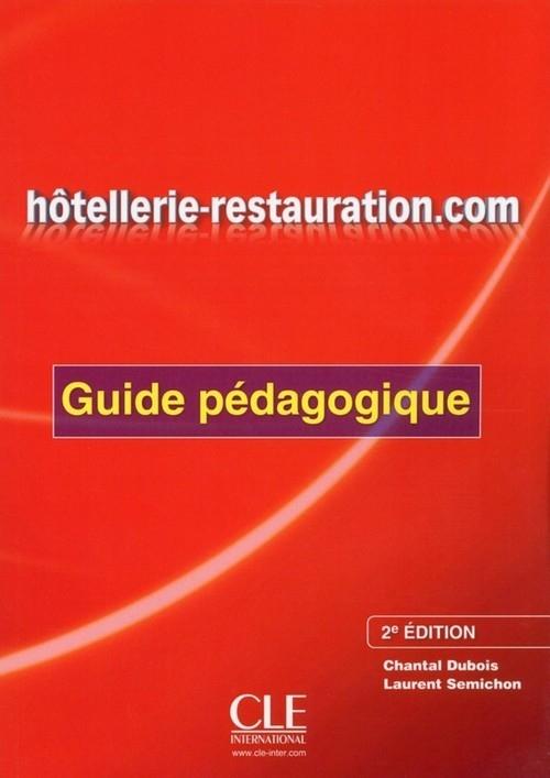 Hôtellerie-restauration.com Guide pédagogique Dubois Chantal, Semichon Laurent