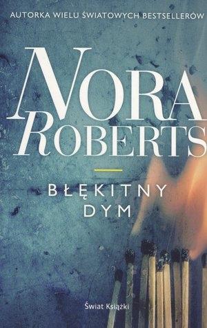 Błękitny dym (wydanie pocketowe) Nora Roberts