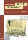 Wielki TestamentWydanie z opracowaniem Villon Franciszek