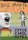 Big Mouth &, Ugly Girl Joyce Carol Oates