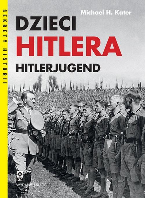 Dzieci Hitlera Hitlerjugend Kater Michael H.