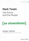 Książę i żebrak z podręcznym słownikiem angielsko-polskim Twain Mark