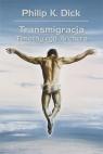 Transmigracja Timothy'ego Archera Dick Philip K.