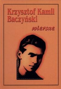 Baczyński-wiersze Baczyński Krzysztof Kamil