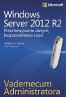 Vademecum administratora Windows Server 2012 R2 Przechowywanie danych, Stanek William