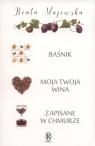 Baśnik / Moja twoja wina / Zapisane w chmurze