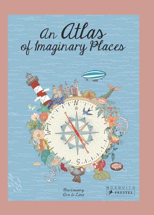 Atlas of Imaginary Places Cassany Mia