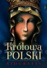 Królowa Polski Biografia Bejda Henryk