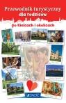 Przewodnik turystyczny dla rodziców po Kielcach i okolicach