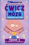 Mensa Kids Ćwicz swój mózg Łamigłówki dla dzieci Poziom 2