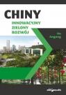 Chiny Innowacyjny zielony rozwój Angang Hu