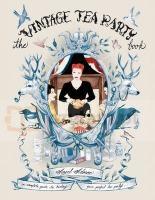 The Vintage Party Tea Book Angel Adoree
