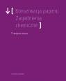Konserwacja Papieru. Zagadnienia chemiczne Sobucki Władysław