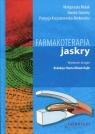 Farmakoterapia jaskry Mulak Małgorzata, Szumny Dorota, Krzyżanowska-Berkowska Patrycja