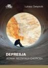 Depresja. Jednak niezwykła choroba